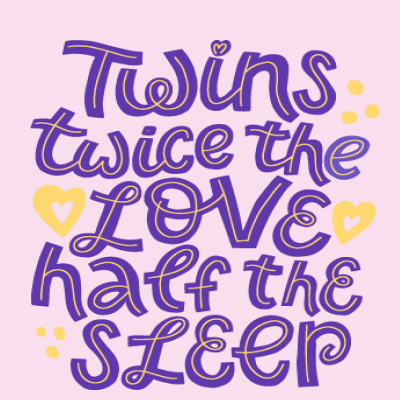Twins: Twice The Love, Half The Sleep