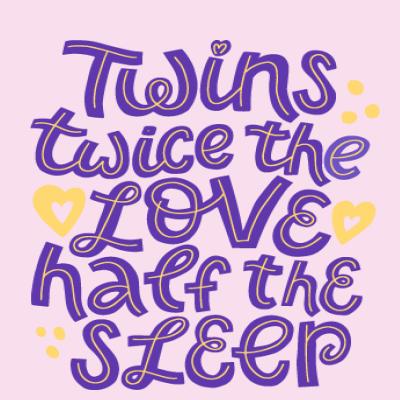 Twins: Twice The Love, Half The Sleep