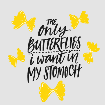 The Only Butterflies I Want In My Stomach