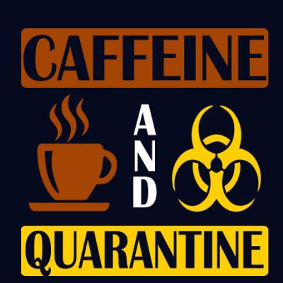Caffeine and Quarantine