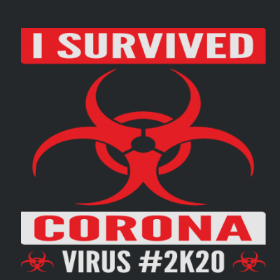 I Survived Coronavirus 2k20