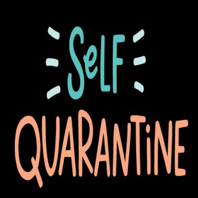 Self Quarantine