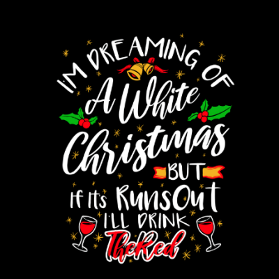 Im Dreaming of a White Christmas Funny