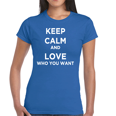 Keep Calm and Love Who You Want