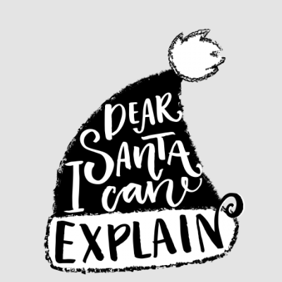 Dear Santa I Can Explain Santa Hat