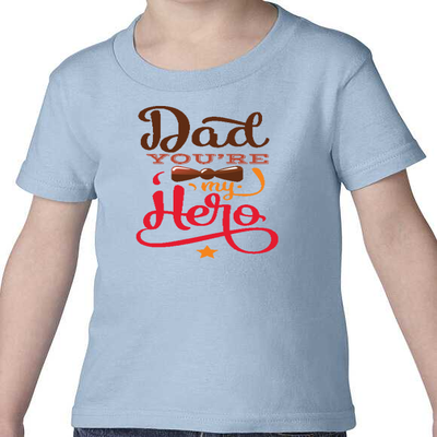 Dad You're My Hero Design