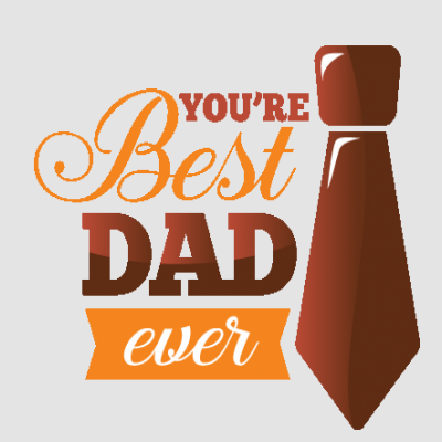 You're The Best Dad Ever