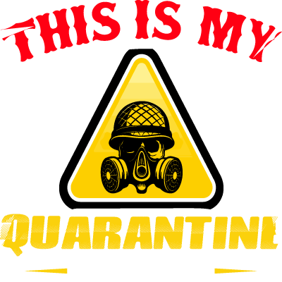 This is My Quarantine T-Shirt