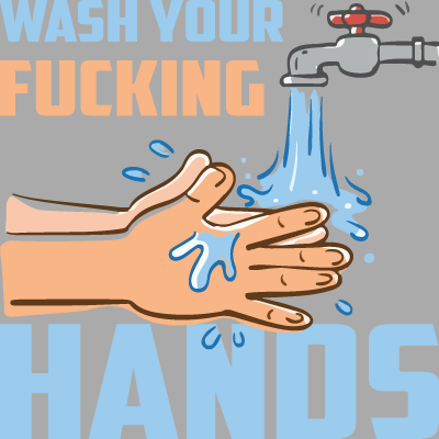 Wash Your F**ing Hands Image