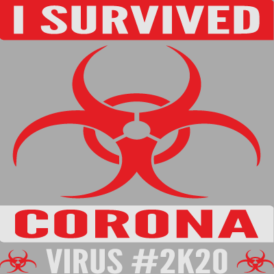 J'ai Survécu Coronavirus 2k20