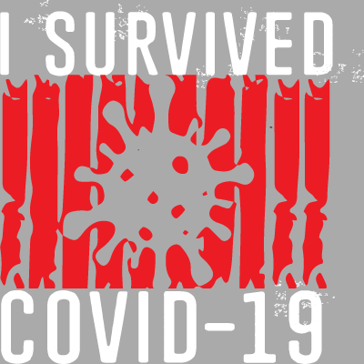 I Survived Covid 19