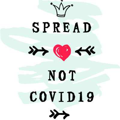 Spread Love Not Covid19
