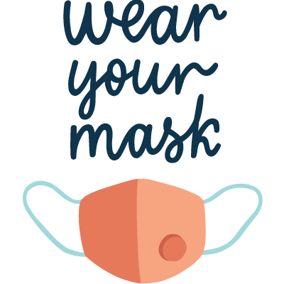Wear Your Mask