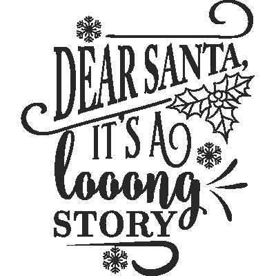 Cher Père Noël C'est Une Histoire Longue