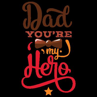 Dad You're My Hero Design