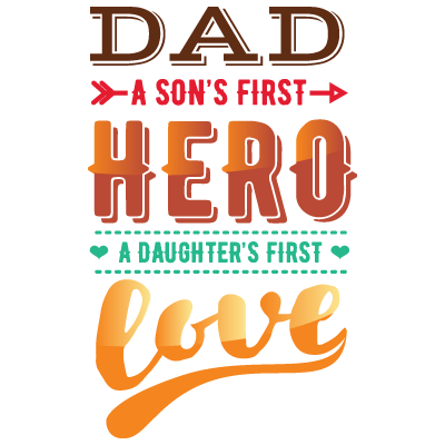 Dad A Sons First Hero