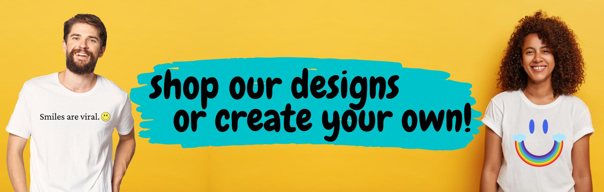 Shop Our Designs